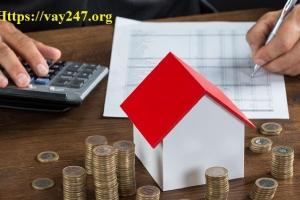 Mẹo vay vốn ngân hàng mua nhà để thuận lợi dễ dàng hơn
